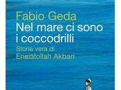 mare sono coccodrilli, Fabio Geda (finalista Premio Strega 2011)
