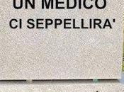medico seppellirà': campagna shock dall'ordine becchini