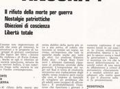 Paolo Ferrario, Volete sparare ancora?. rifiuto della morte guerra, nostalgie patriottiche, Obiezioni coscienza, Libertà totale, VASCA, periodico studentesco, Como, 1968