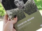 "Recensione ""Salvare ossa"" Jesmyn Ward"