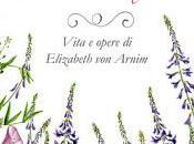 Recensione: Chiamatemi Elizabeth Vita opere Arnim Carmela Giustiniani