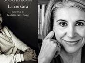 "SANDRA PETRIGNANI corsara. Ritratto Natalia Ginzburg"" (Neri Pozza) radio LETTERATITUDINE"
