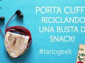 Porta auricolari riciclo creativo busta snack #tarlogeek
