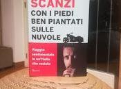 [Libri Viaggio] Recensione: piedi piantati sulle nuvole Andrea Scanzi