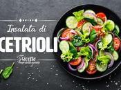 Insalata cetrioli: ingredienti varianti piatto light salutare