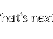 What's next? giugno 2018