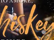"""Review Party: """"Per amore, Whiskey"""" Kandi Steiner"""