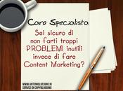 COSA COME sono importanti, scegli entrambi Content Marketing!