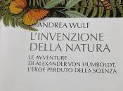 L'invenzione della Natura Alexander Humboldt