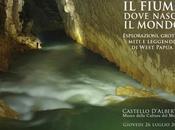 Fiume dove nasce mondo: Esplorazioni, grotte, miti leggende Andrea Benassi, Genova