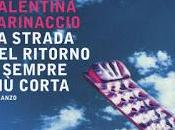 strada ritorno sempre corta Valentina Farinaccio