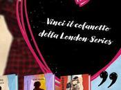 """Speciale """"London Series"""" Erika Vanzin: scopri trilogia adult irresistibile dell'estate vinci cofanetto speciale carico regalini!"""