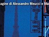 ragazza Lucento. prima indagine Alessandro Meucci Maurizio Vivaldi Blini