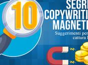 SEGRETI Copywriting magnetico: Suggerimenti UTILI Copywriter abili