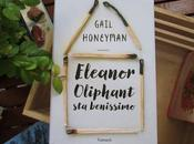 Recensione: Eleanor Oliphant benissimo Gail Honeyman