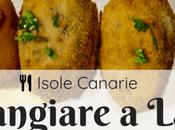miei consigli dove mangiare Lanzarote