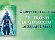 "Gruppo lettura Trono Ghiaccio"" Sarah Maas Tappa Capitoli"