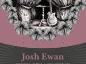 Recensione anteprima: Josh Ewan