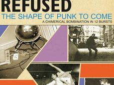 Avere vent'anni: REFUSED Shape Punk Come