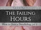 "Cover Reveal: ""The Failing Hours"" (How date douchebag Sara (Hope Edizioni)"