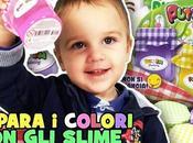 Giochiamo slime impariamo colori!
