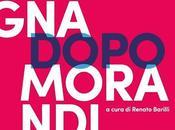 Bologna dopo Morandi 1945-2015 (catalogo) Renato Barilli (curatore)