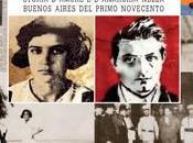 Buenos Aires storia amore anarchia