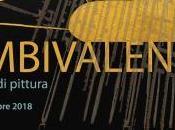 TEATROSOPHIA Dicembre 2018 AMBIVALENZE GIOVANNI PALMIERI ROBERTO SATERNO cura Andrea Alessio Cavarretta