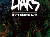 Liars Never Looked Back