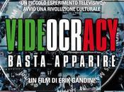Videocracy Basta apparire