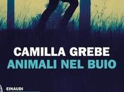 Animali buio Camilla Grebe