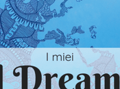 Travel Dreams 2019: quando sogno finisce viaggio inizia, ovunque