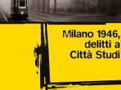 Milano 1946, delitti Città Studi Fulvio Capezzuoli