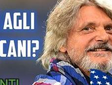 Sampdoria, colpo scena: Ferrero vende club fondo americano?