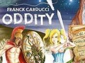 FRANCK CARDUCCI Oddity