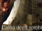 L'alba degli Zombie (Recensione cura DarkSchneider)