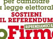 """Ancora Referendum, Stavolta cambiare legge elettorale. Firmo""""."""