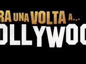 C'era volta...a Hollywood Nuovo trailer ufficiale