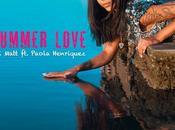 Summer Love Matt Paola Henriquez