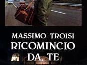 Massimo Troisi Ricomincio