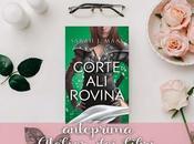 """Anteprima corte rovina"""". Arriva libreria l'attesissimo terzo capitolo della serie Court Thorn Roses!"""