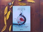 Recensione: Alla fine viaggio Antonio Fusco