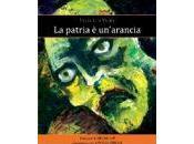 """patria un'arancia"""", Félix Luis Viera"""