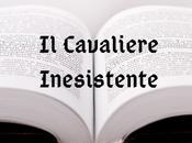 "Cavaliere Inesistente"" Italo Calvino"