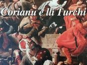 Corianu Turchi (parte quinta)