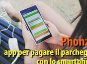 Phonzie pagare parcheggio smartphone