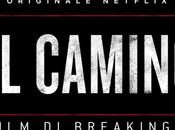 Camino mette centro dell'opera deuteragonista della serie Breaking Bad,