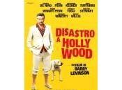 """Disastro Hollywood"""