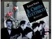 """Cristo elettrico"""" Lello Voce"""