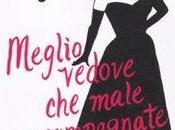 libro giorno: Meglio vedove male accompagnate Carla Signoris (Rizzoli)